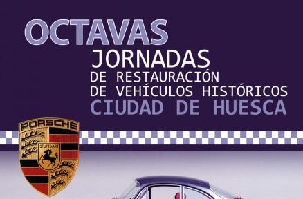 Octavas Jornadas de restauración de Vehículos Históricos Ciudad de Huesca